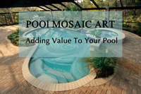 Pool Mosaic Art: Adding Value To Your Pool-pool mosaics, pool art, swimming pool mosaics, pool mosaic designs, pool mosaic mural, tile murals