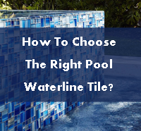 How To Choose The Right Pool Waterline Tile?-pool waterline tile, waterline pool tiles, waterline tiles for swimming pools, swimming pool waterline tiles